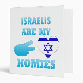 Los israelíes son mi Homies