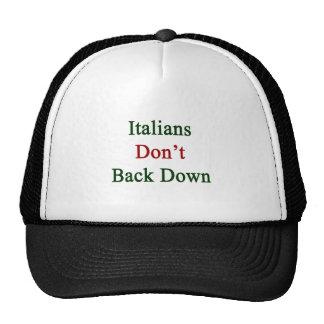 Los italianos no retroceden gorro