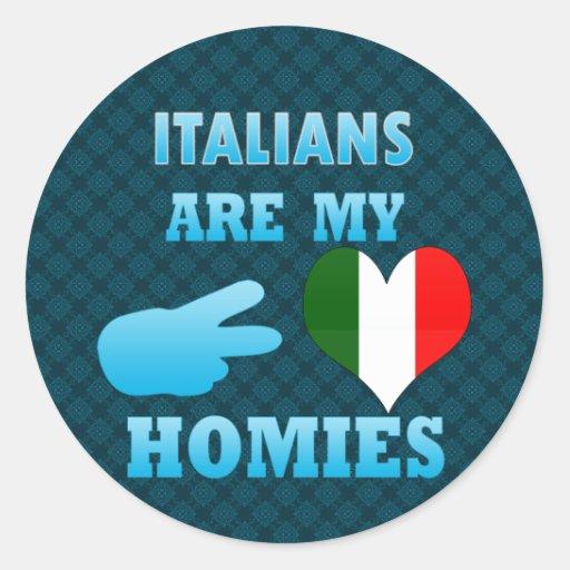 Los italianos son mi Homies Etiquetas Redondas
