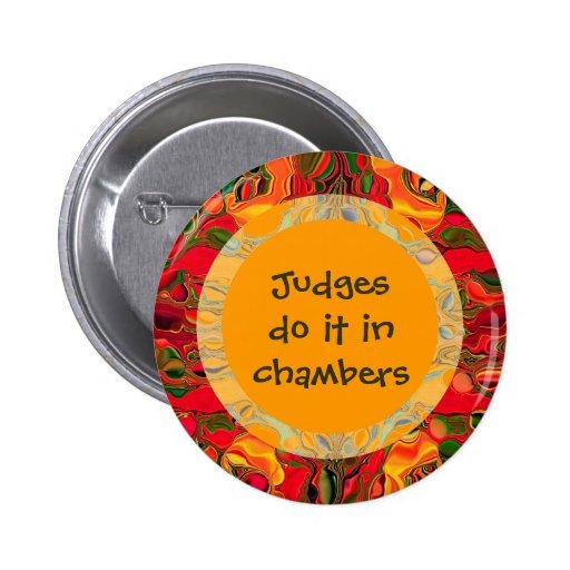 Los jueces lo hacen en cámaras pin