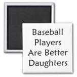 Los jugadores de béisbol son mejores hijas imanes para frigoríficos