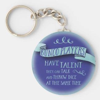 Los jugadores de Bunco tienen talento - estilo del Llavero Redondo Tipo Pin