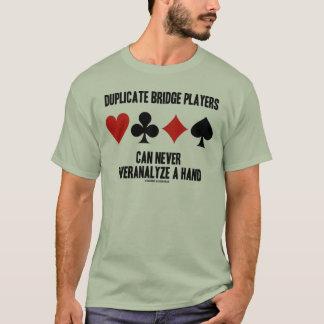 Los jugadores de puente duplicados pueden nunca playera