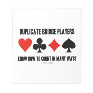 Los jugadores de puente duplicados saben contar bloc