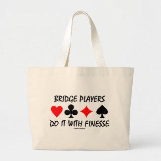 Los jugadores de puente lo hacen con la delicadeza bolsa tela grande