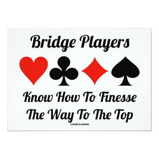 """Los jugadores de puente saben cómo a la delicadeza invitación 5"""" x 7"""""""
