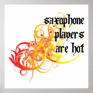 Los jugadores de saxofón son calientes póster