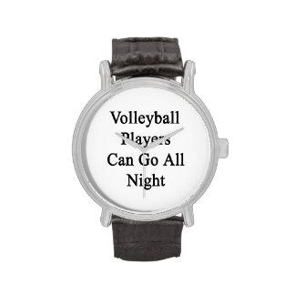Los jugadores de voleibol pueden ir toda la noche relojes de mano