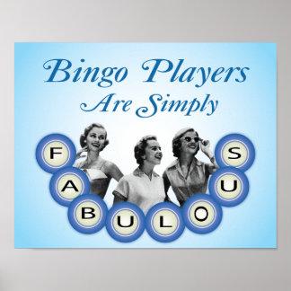 Los jugadores del bingo son poster simplemente fab