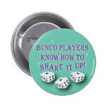 los jugadores del bunco saben sacudirlo encima de  pin