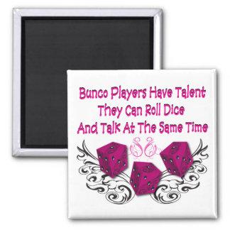 los jugadores del bunco tienen talento #2 imán cuadrado