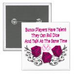 los jugadores del bunco tienen talento #2 pins