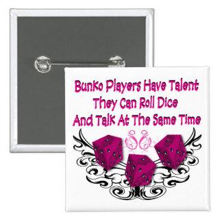 Los jugadores del Bunko tienen talento Pin Cuadrado