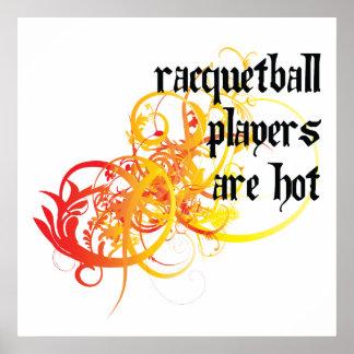 Los jugadores del Racquetball son calientes Posters