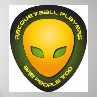 Los jugadores del Racquetball son gente también Posters