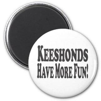 ¡Los Keeshonds se divierten más! Imán Redondo 5 Cm