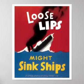 Los labios flojos pudieron hundir las naves póster