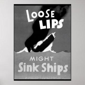 Los labios flojos pudieron hundir las naves.  póster
