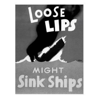 Los labios flojos pudieron hundir las naves.  tarjetas postales