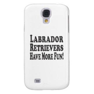 ¡Los labradores retrieveres se divierten más! Funda Para Galaxy S4