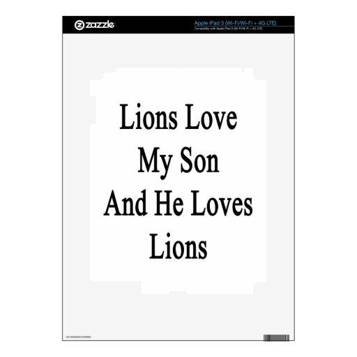 Los leones aman a mi hijo y él ama leones iPad 3 skin