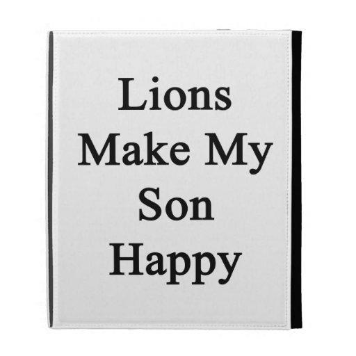 Los leones hacen a mi hijo feliz