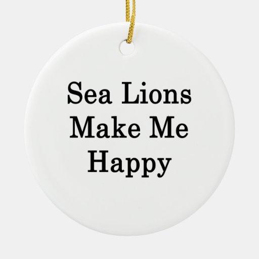 Los leones marinos me hacen feliz adorno redondo de cerámica