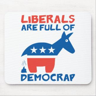 Los liberales son llenos de DemoCRAP Alfombrilla De Ratones