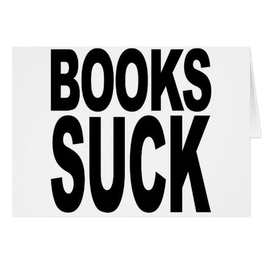 Los libros chupan tarjeta de felicitación