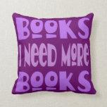 Los libros I necesitan más almohada de tiro de los
