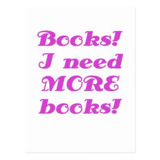 Los libros I necesitan MÁS libros Tarjetas Postales