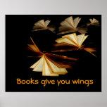 Los libros le dan las alas poster