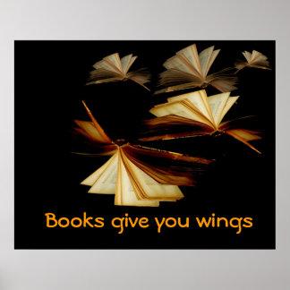 Los libros le dan las alas póster