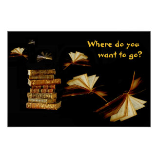 Los libros le toman lugares póster