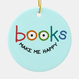 Los libros me hacen feliz adorno navideño redondo de cerámica