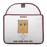 Los libros son buenos para usted funda para macbooks