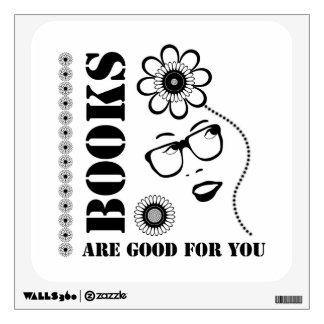 Los libros son buenos para usted vinilo adhesivo
