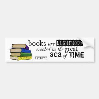 Los libros son faros en el gran mar del tiempo pegatina para auto