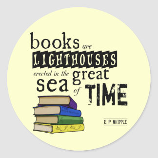 Los libros son faros en el gran mar del tiempo pegatina redonda