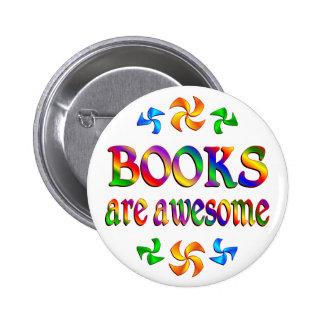 Los libros son impresionantes pin redondo 5 cm