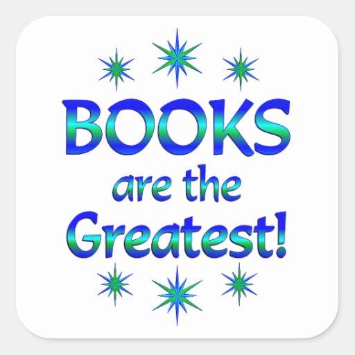 Los libros son los más grandes calcomanía cuadradase