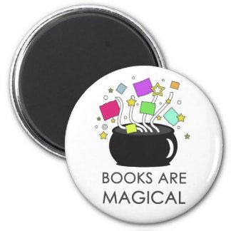 Los libros son mágicos imán redondo 5 cm