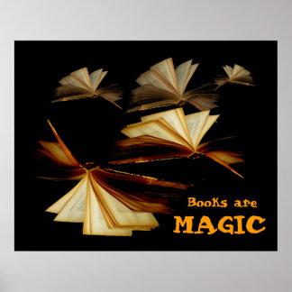 Los libros son mágicos póster