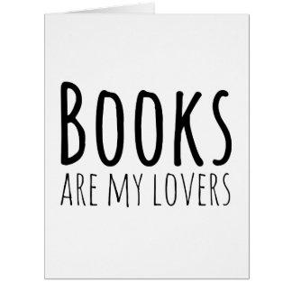 Los libros son mis amantes tarjeta de felicitación grande