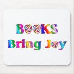 Los libros traen alegría tapete de raton