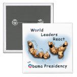 Los líderes mundiales reaccionan (Obama) Pins