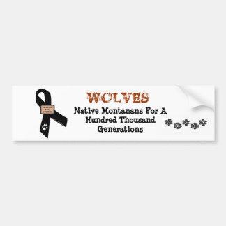 Los lobos son Montanans nativos Pegatina Para Auto