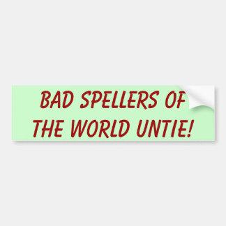 ¡Los malos abecedarios del mundo desatan! Etiqueta De Parachoque