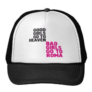 Los malos chicas van a Roma Gorras De Camionero