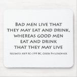 """Los """"malos hombres viven que pueden comer y beber… alfombrillas de ratón"""